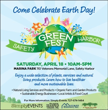 Green Fest Safety Harbor, Florida Saturday April 18th 10am-5pm celebrating Earth Day!