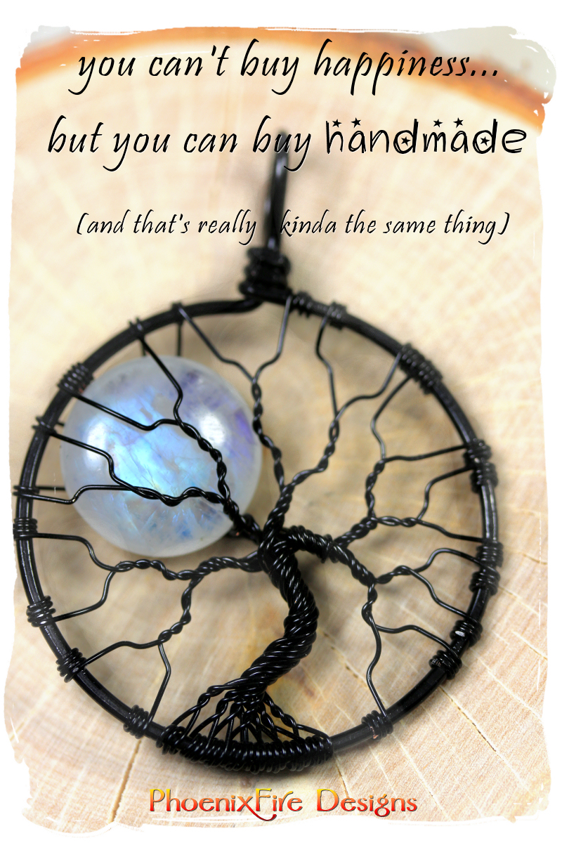 you can't buy happiness but you can buy handmade (and that's really kinda the same thing) Handcrafted wire wrapped tree of life pendant black wire full moon rainbow moonstone halloween spooky tree wire wrap tree etsy wire wrapped jewelry by Phoenix Fire Designs