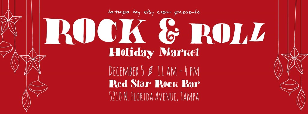 TBEC Rock & Roll Holiday Market Red Star Rock Bar Saturday December 5th 11am-4pm in Seminole Heights
